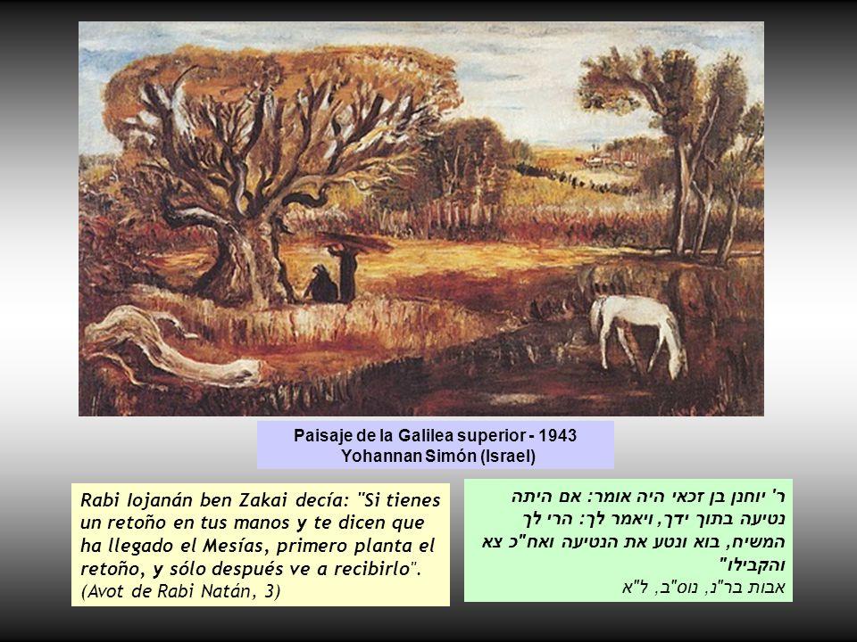Paisaje de la Galilea superior - 1943 Yohannan Simón (Israel)