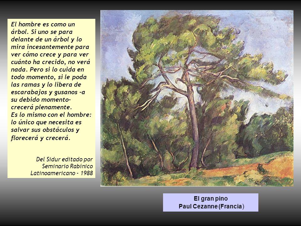 El gran pino Paul Cezanne (Francia)