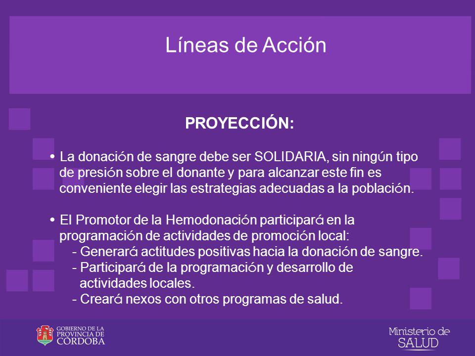 Líneas de Acción PROYECCIÓN: