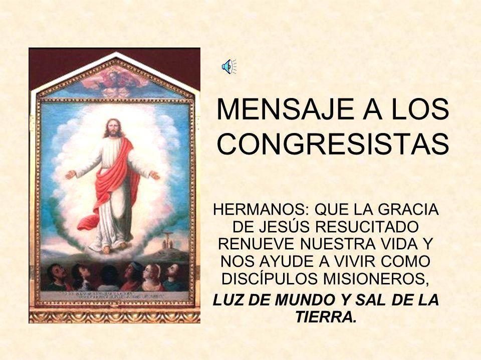 MENSAJE A LOS CONGRESISTAS