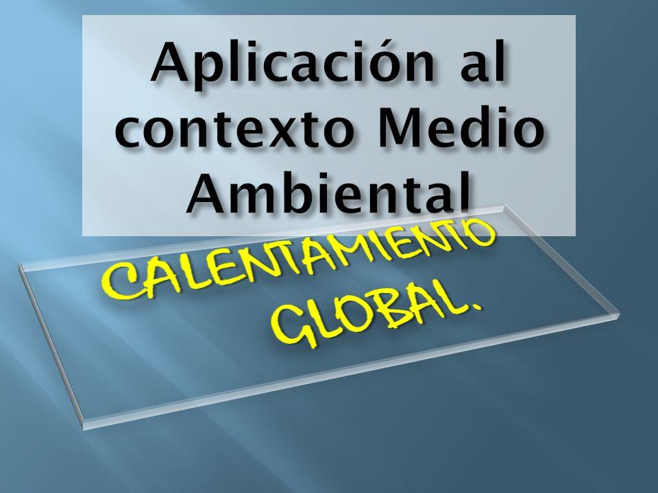 Aplicación al contexto Medio Ambiental