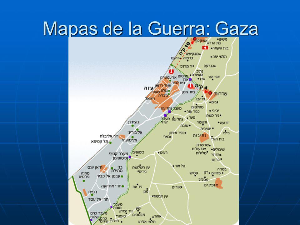 Mapas de la Guerra: Gaza