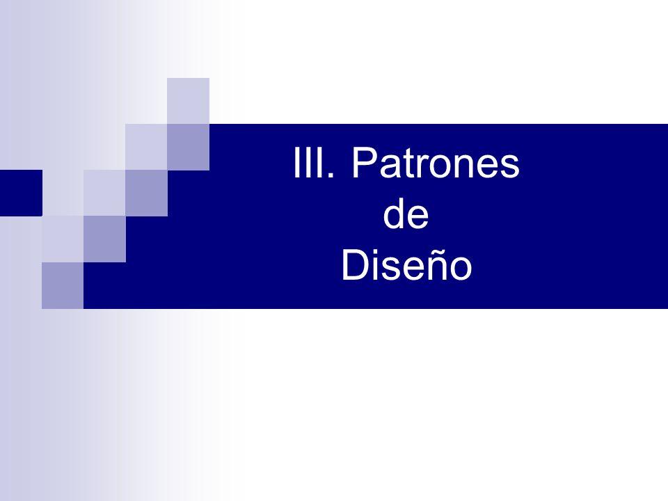 III. Patrones de Diseño