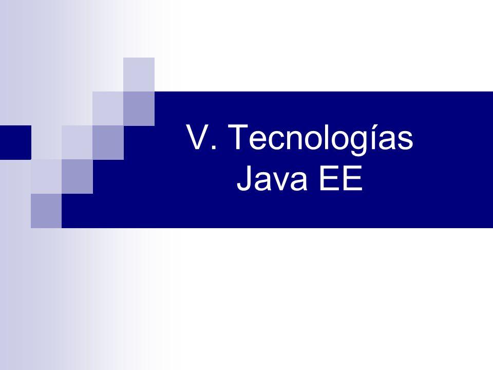 V. Tecnologías Java EE