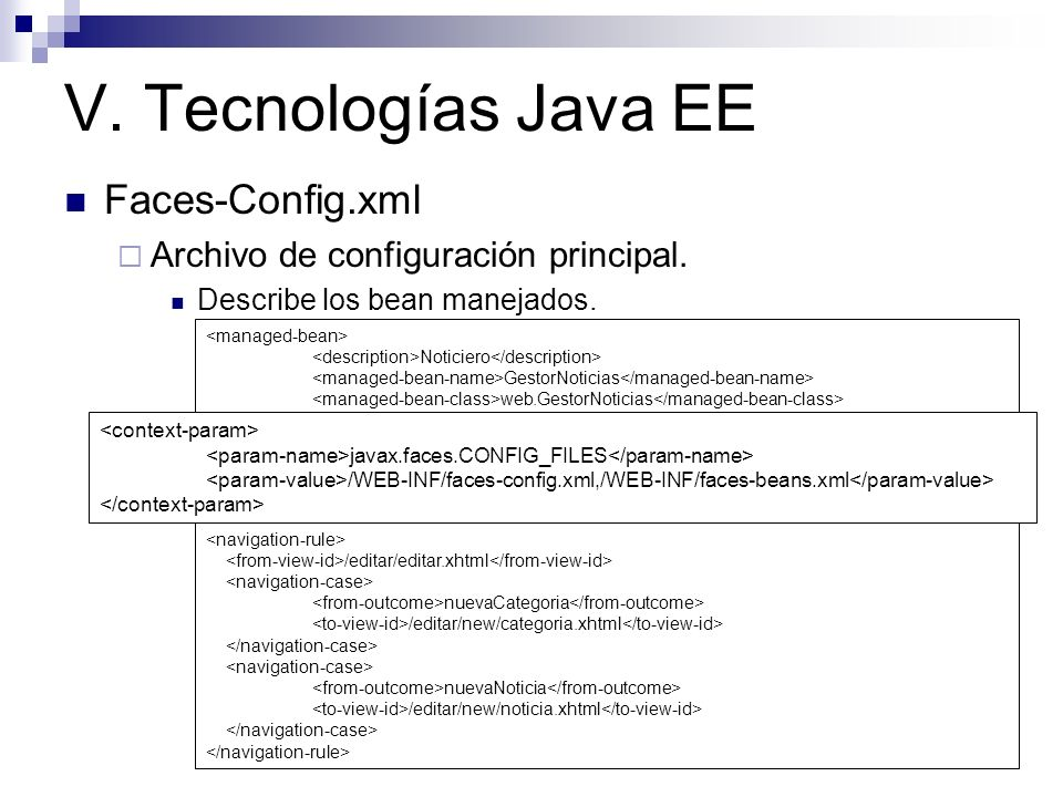 V. Tecnologías Java EE Faces-Config.xml