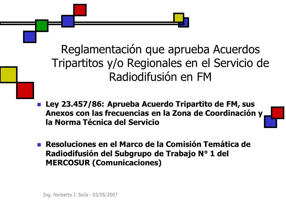 Reglamentación que aprueba Acuerdos Tripartitos y/o Regionales en el Servicio de Radiodifusión en FM