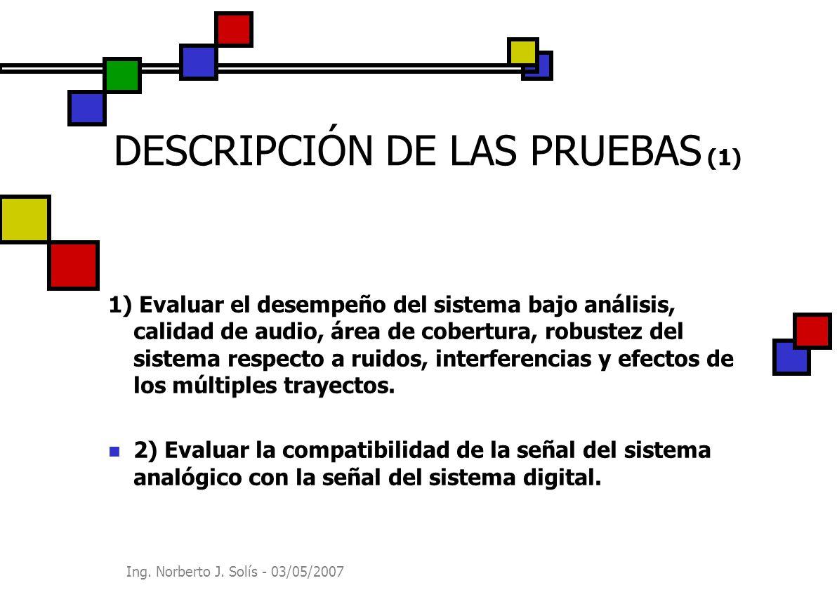 DESCRIPCIÓN DE LAS PRUEBAS (1)