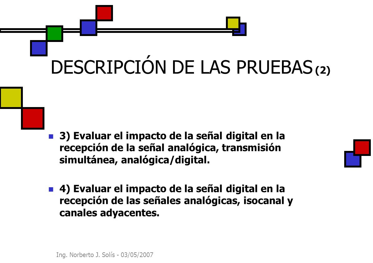 DESCRIPCIÓN DE LAS PRUEBAS (2)