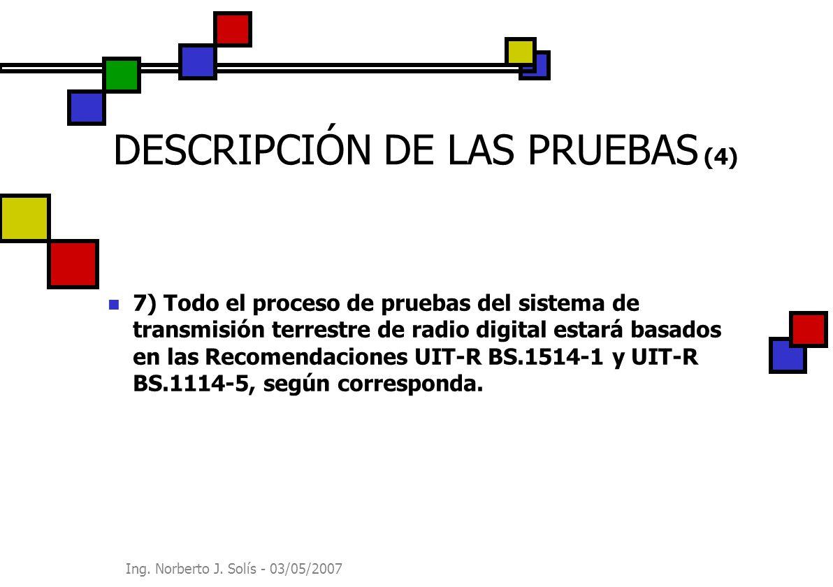 DESCRIPCIÓN DE LAS PRUEBAS (4)
