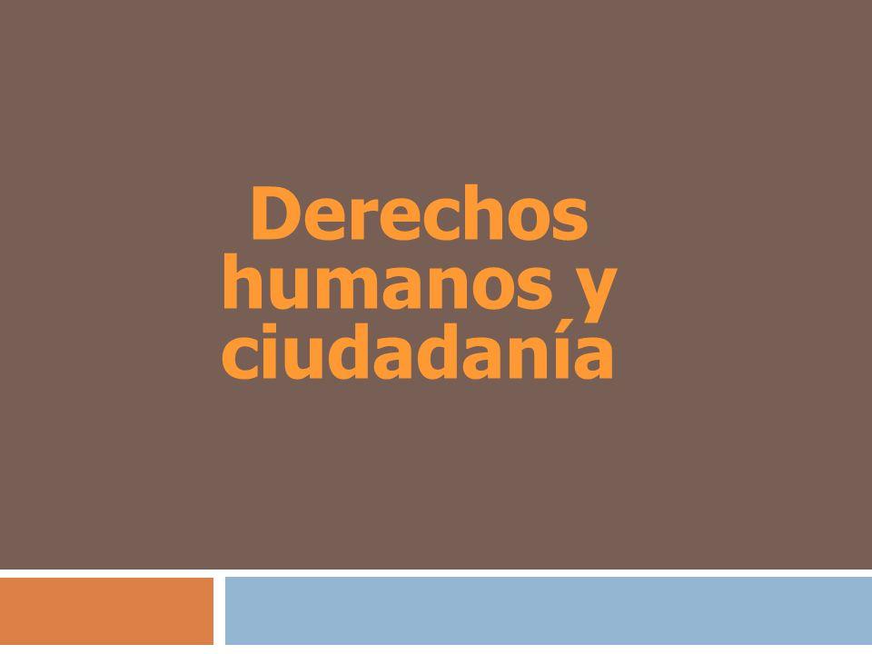 Derechos humanos y ciudadanía