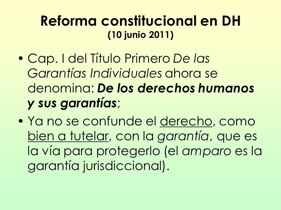 Reforma constitucional en DH (10 junio 2011)