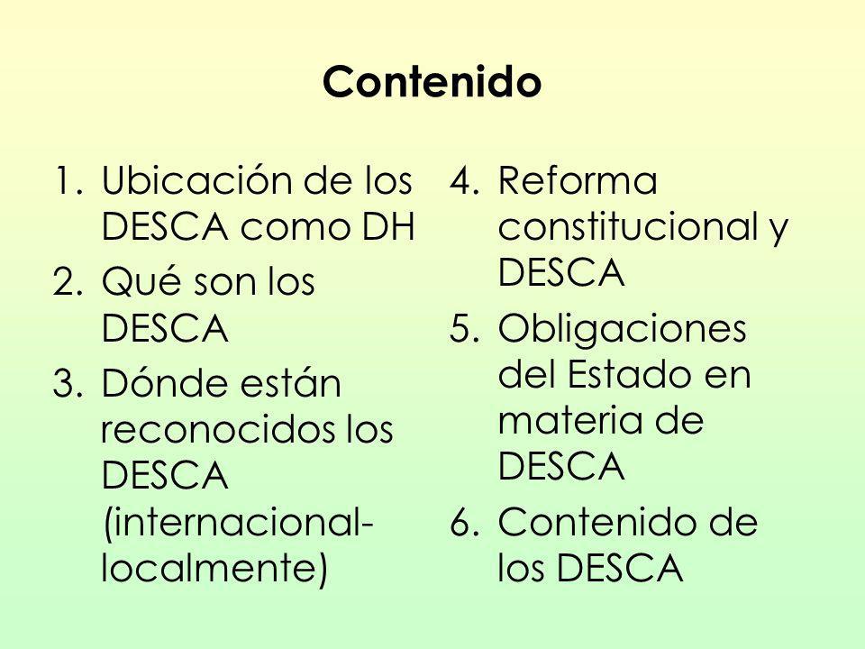 Contenido Ubicación de los DESCA como DH Qué son los DESCA