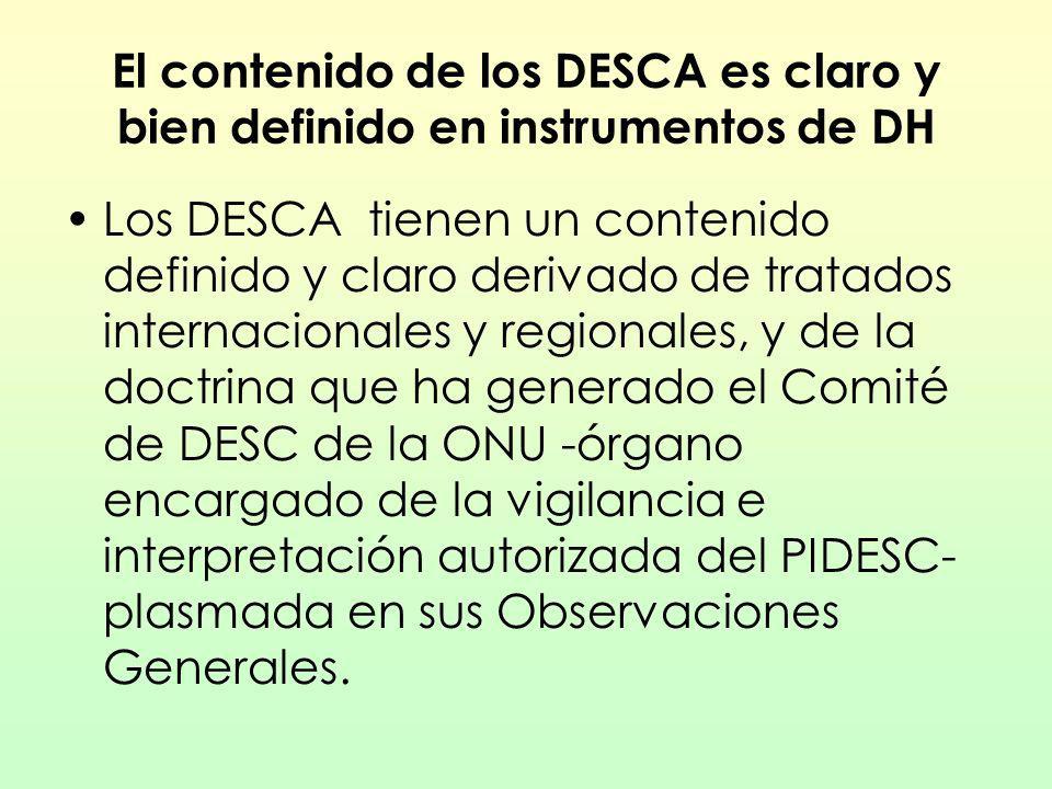 El contenido de los DESCA es claro y bien definido en instrumentos de DH