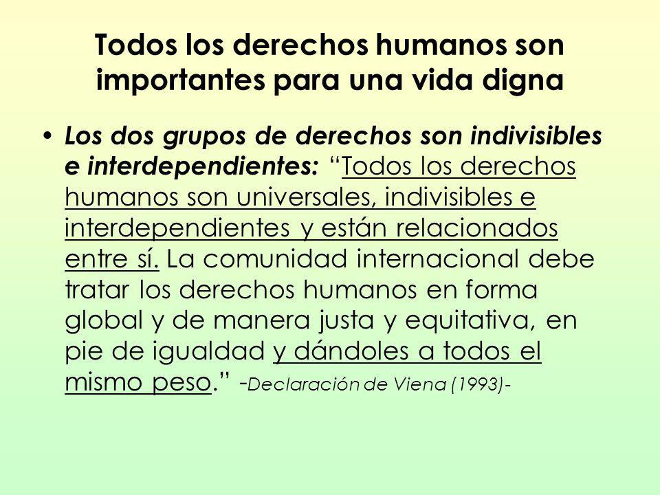 Todos los derechos humanos son importantes para una vida digna