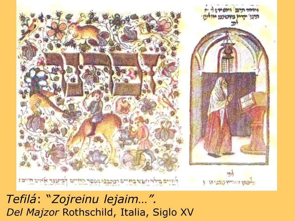 Tefilá: Zojreinu lejaim… . Del Majzor Rothschild, Italia, Siglo XV