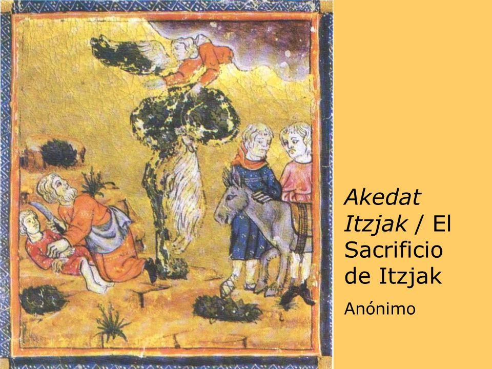 Akedat Itzjak / El Sacrificio de Itzjak