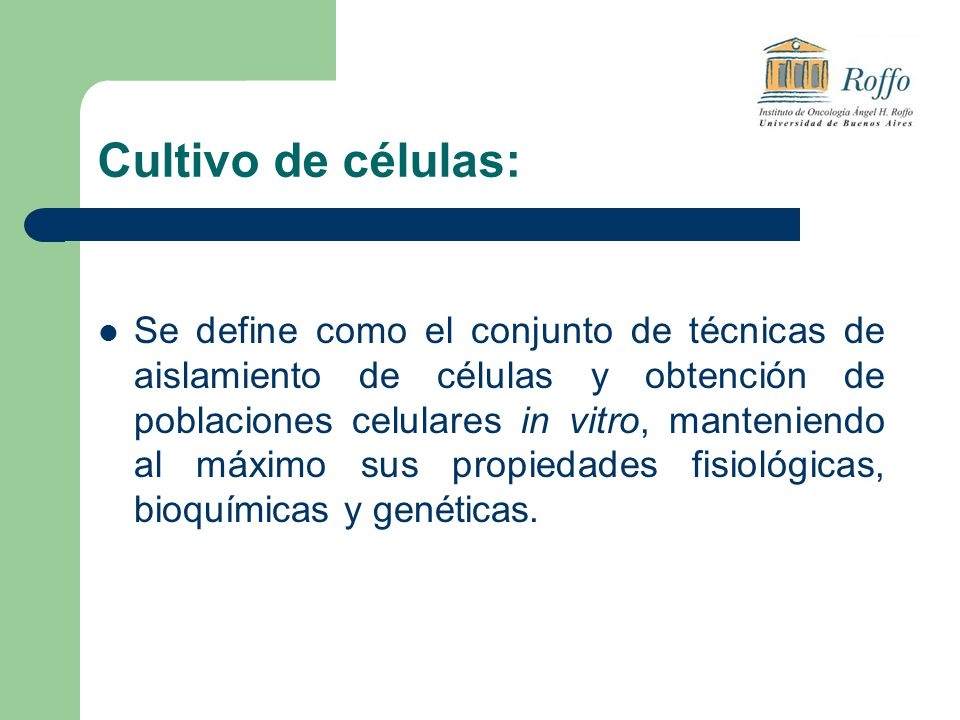 Cultivo de células: