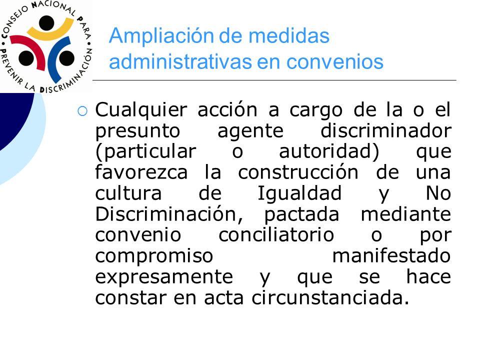 Ampliación de medidas administrativas en convenios