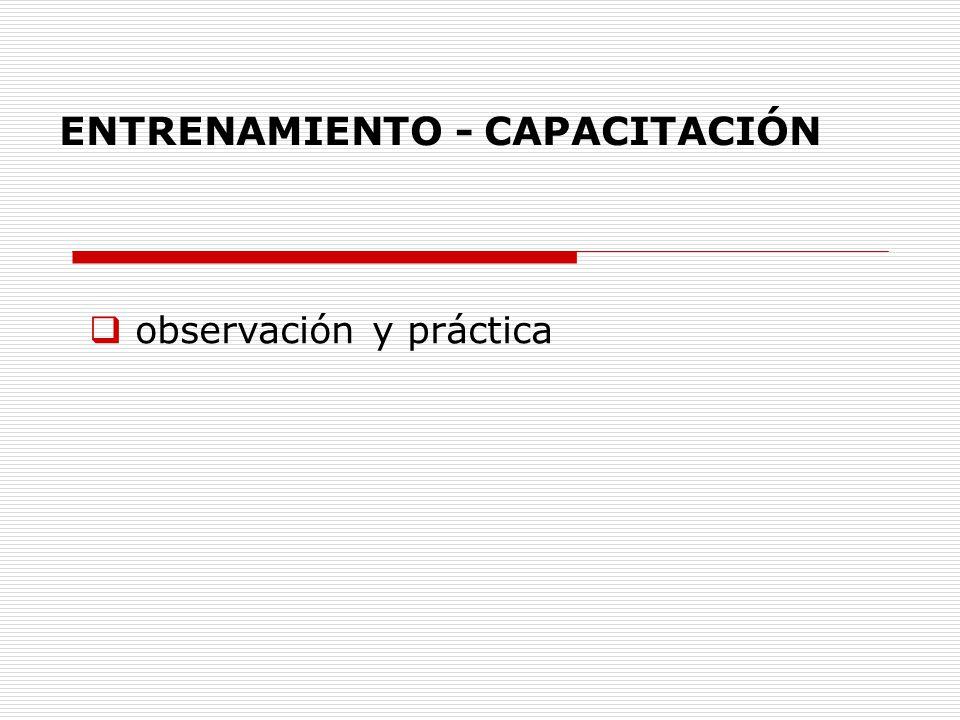 ENTRENAMIENTO - CAPACITACIÓN