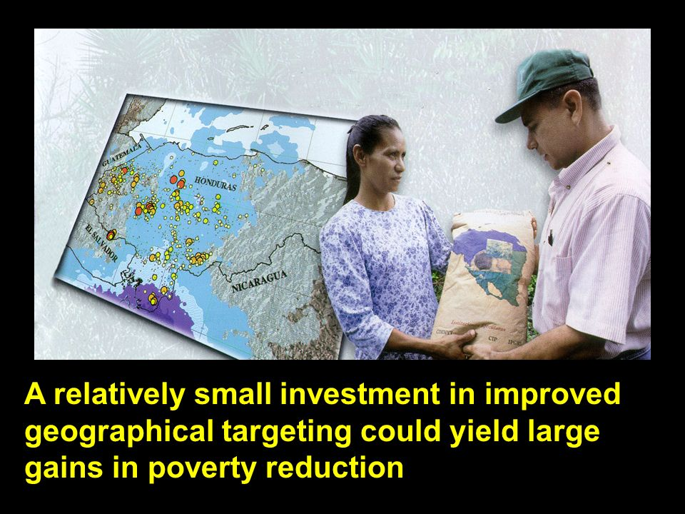 A relatively small investment in improved geographical targeting could yield large gains in poverty reduction