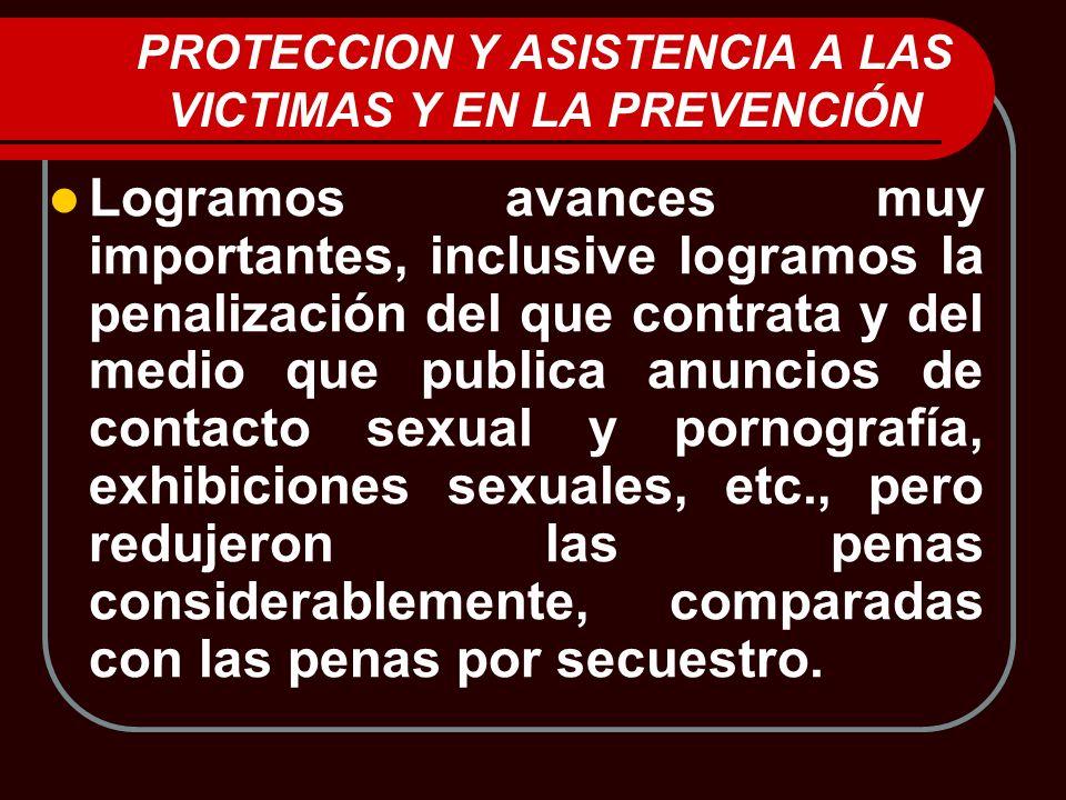PROTECCION Y ASISTENCIA A LAS VICTIMAS Y EN LA PREVENCIÓN