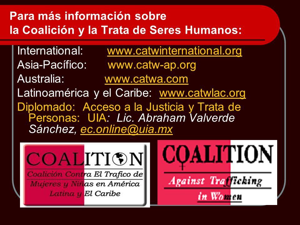 Para más información sobre la Coalición y la Trata de Seres Humanos: