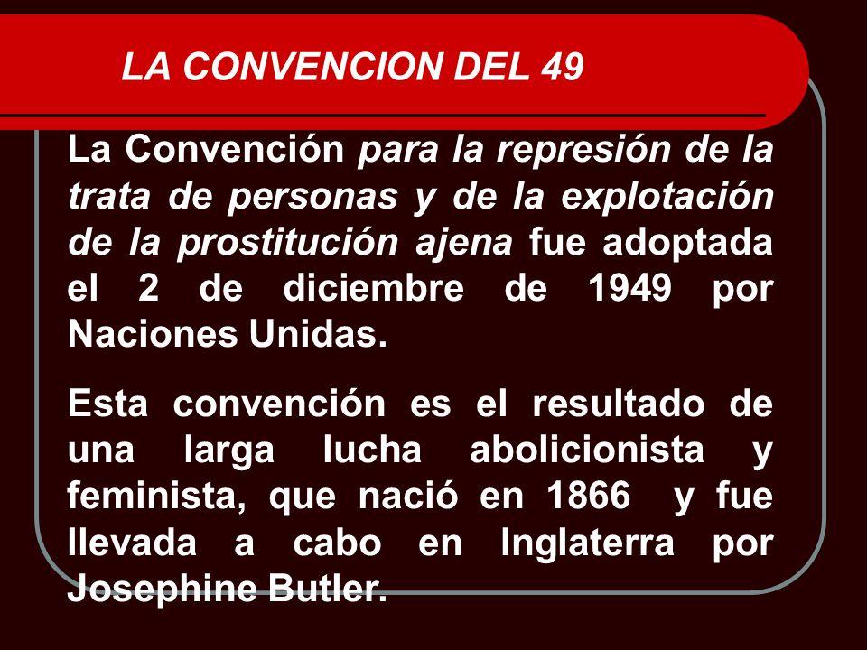 LA CONVENCION DEL 49