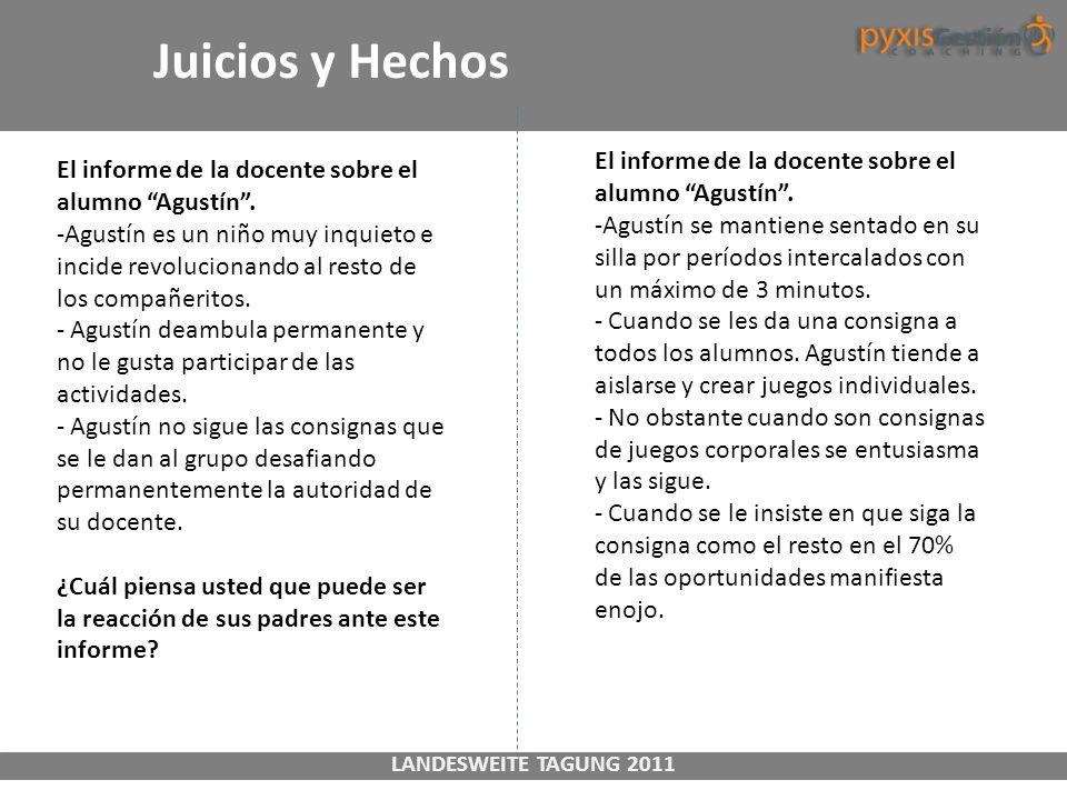 Juicios y Hechos El informe de la docente sobre el alumno Agustín .