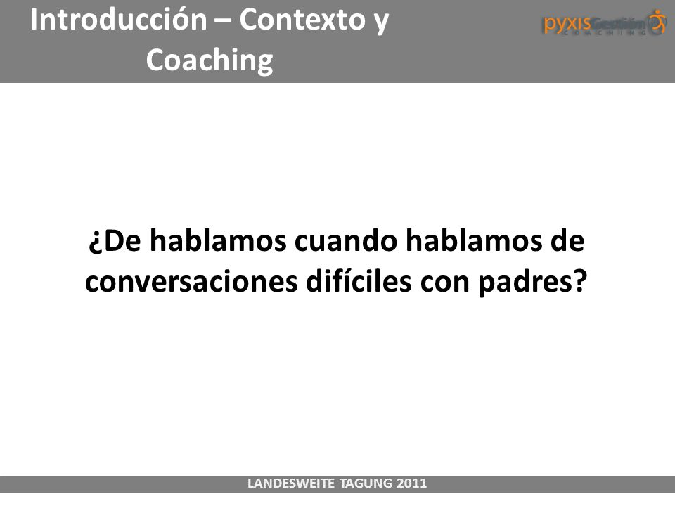 Introducción – Contexto y Coaching