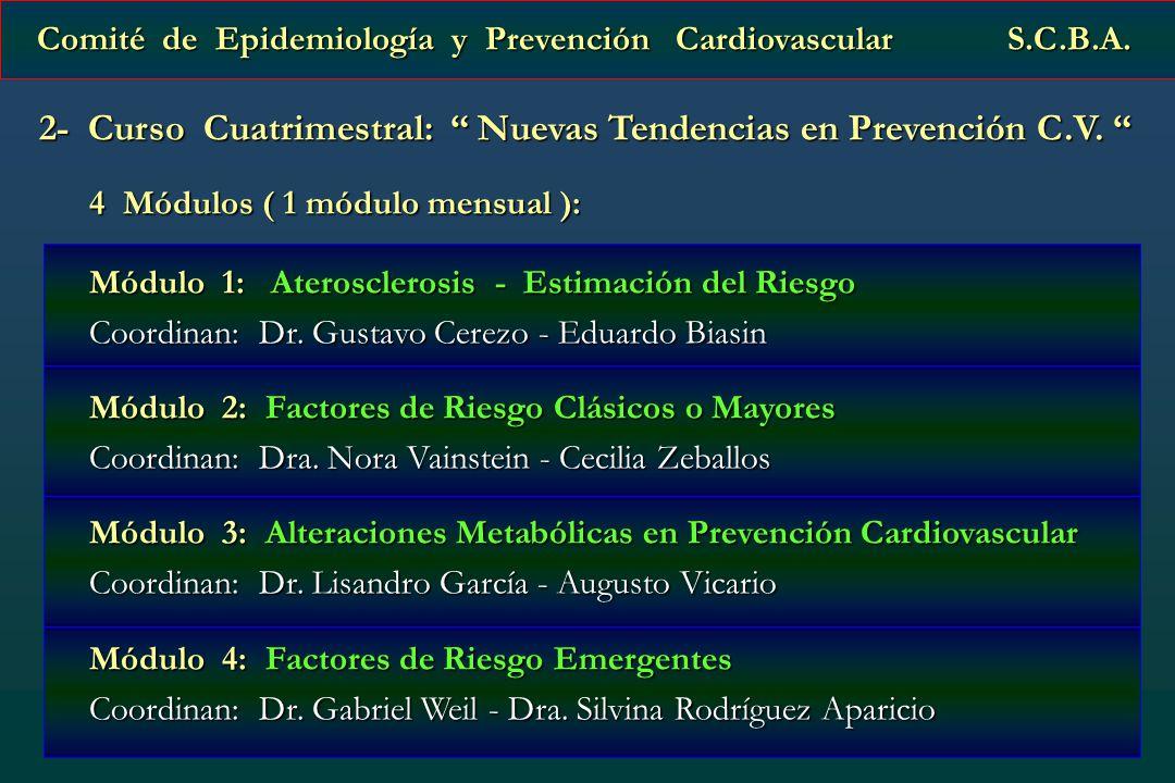 2- Curso Cuatrimestral: Nuevas Tendencias en Prevención C.V.