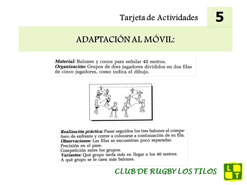 5 Tarjeta de Actividades ADAPTACIÓN AL MÓVIL: CLUB DE RUGBY LOS TILOS