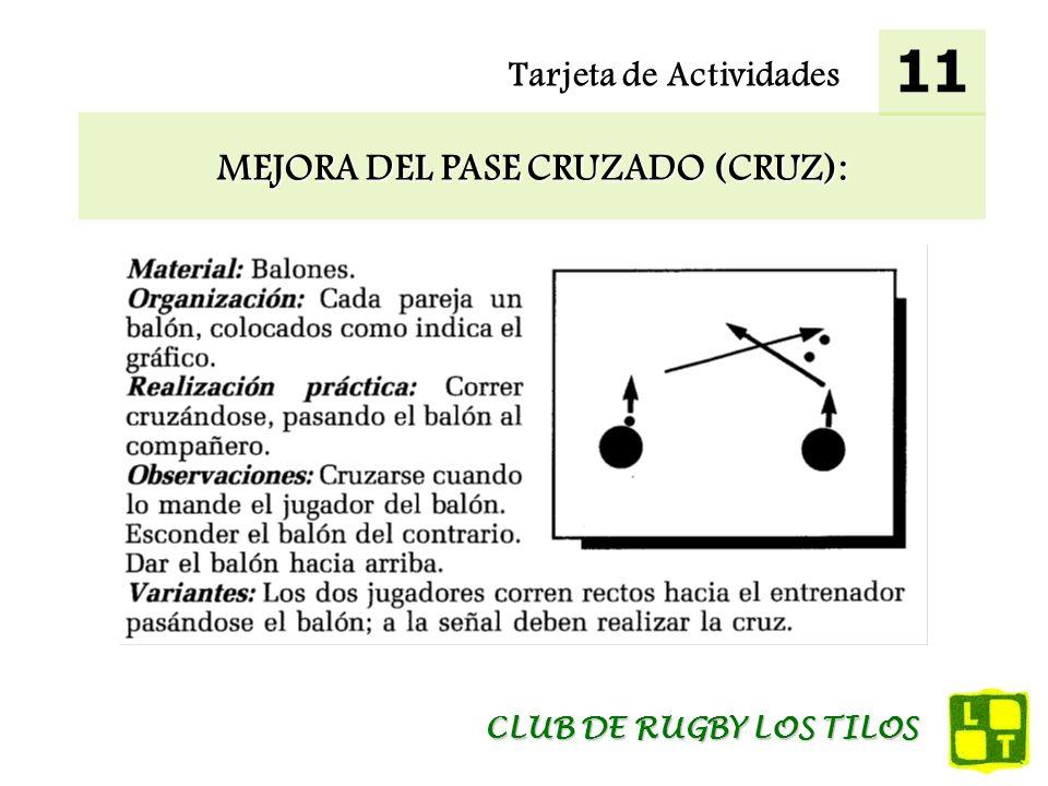 MEJORA DEL PASE CRUZADO (CRUZ):
