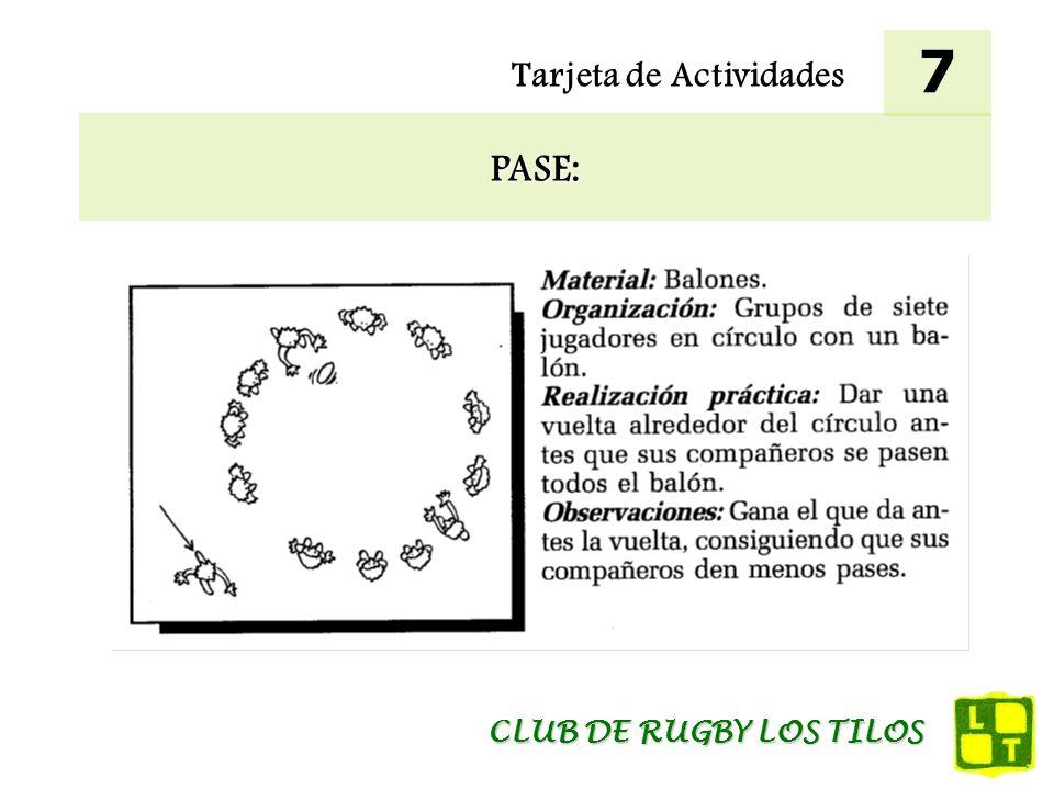 7 Tarjeta de Actividades PASE: CLUB DE RUGBY LOS TILOS
