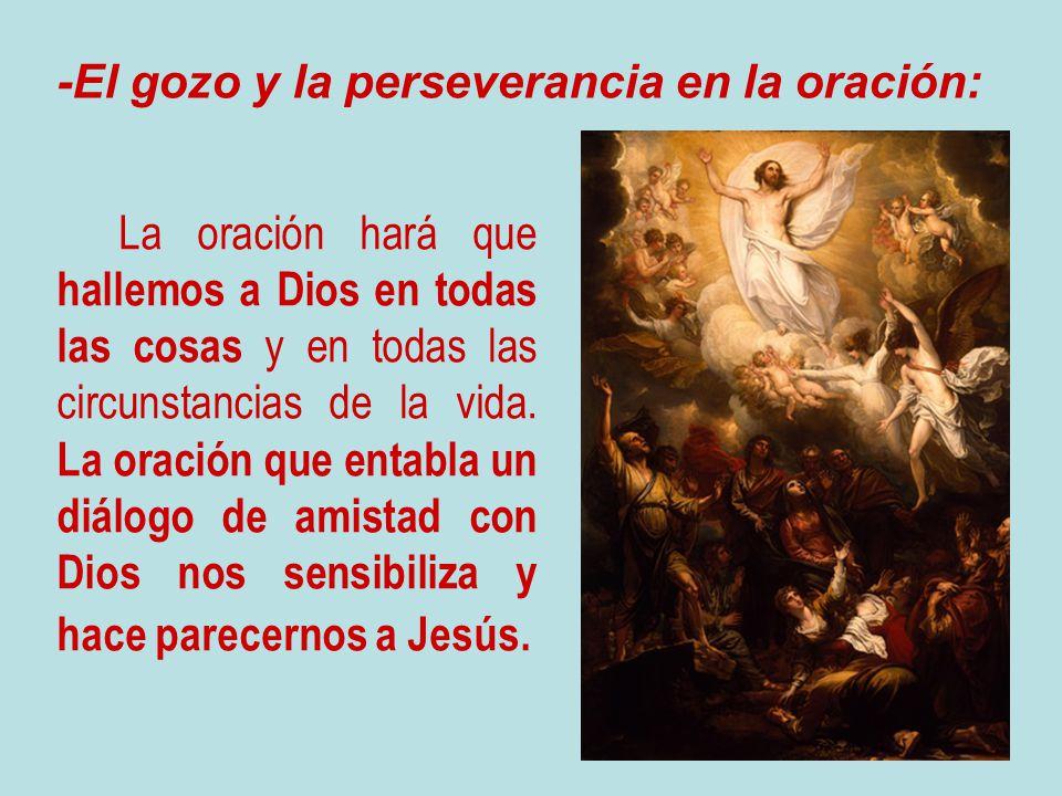 -El gozo y la perseverancia en la oración: