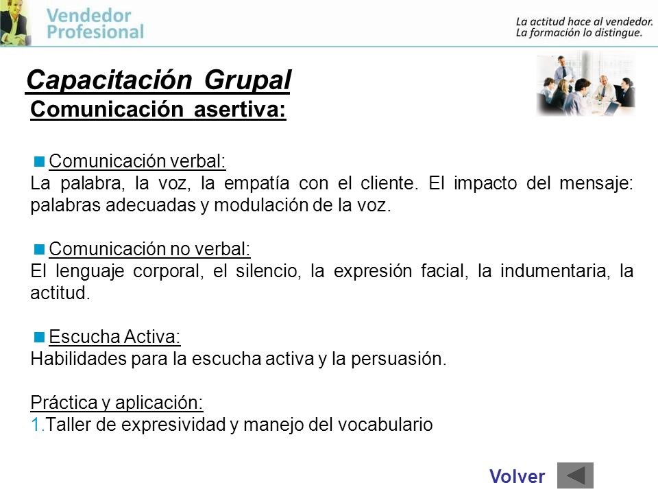 Capacitación Grupal Comunicación asertiva: Comunicación verbal: