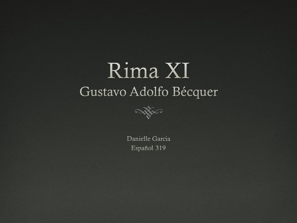Rima XI Gustavo Adolfo Bécquer