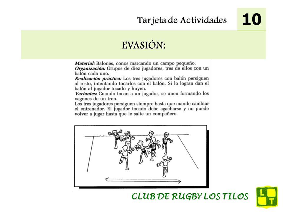 10 Tarjeta de Actividades EVASIÓN: CLUB DE RUGBY LOS TILOS