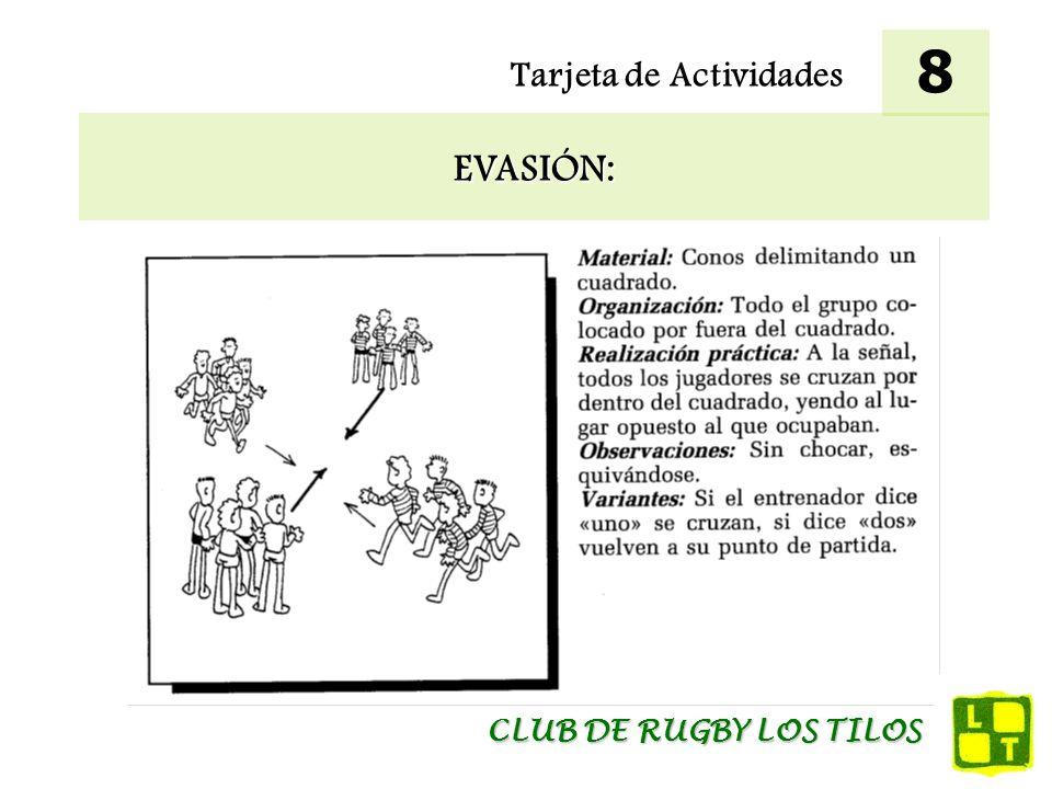 8 Tarjeta de Actividades EVASIÓN: CLUB DE RUGBY LOS TILOS