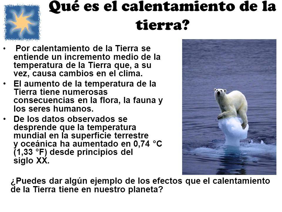 Qué es el calentamiento de la tierra