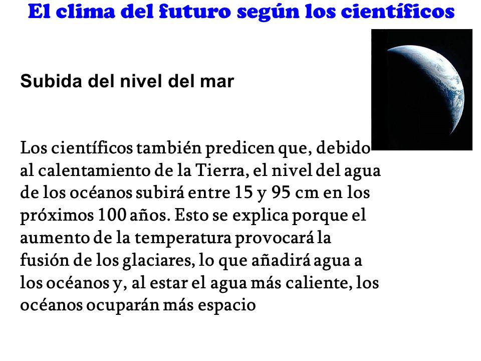 El clima del futuro según los científicos