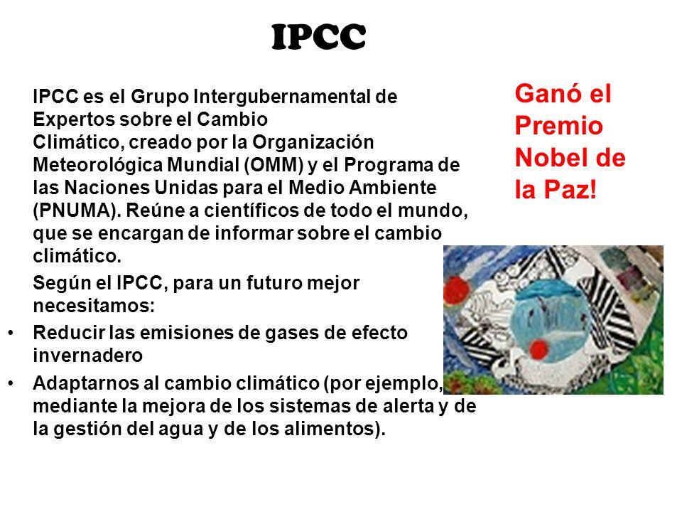 IPCC Ganó el Premio Nobel de la Paz!