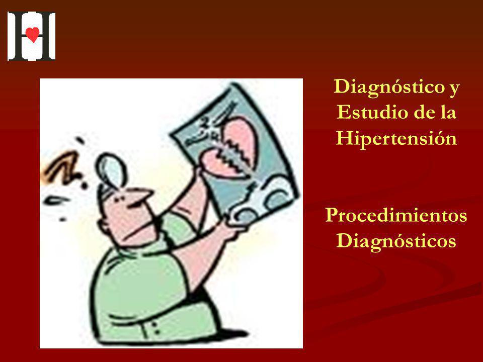 Diagnóstico y Estudio de la Hipertensión Procedimientos Diagnósticos