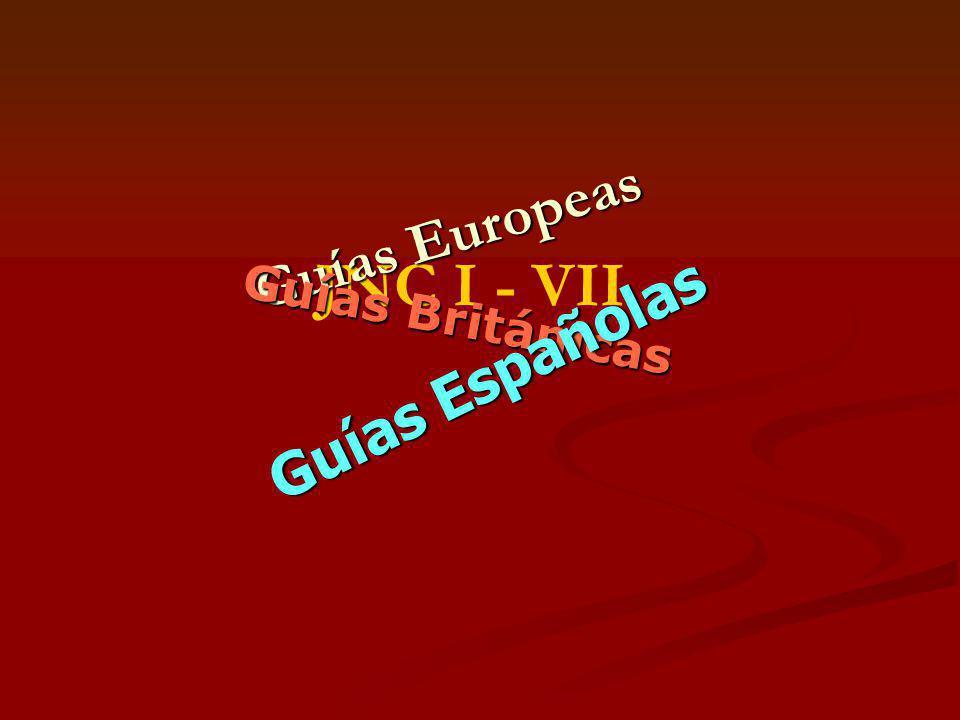 Guías Europeas JNC I - VII Guías Británicas Guías Españolas