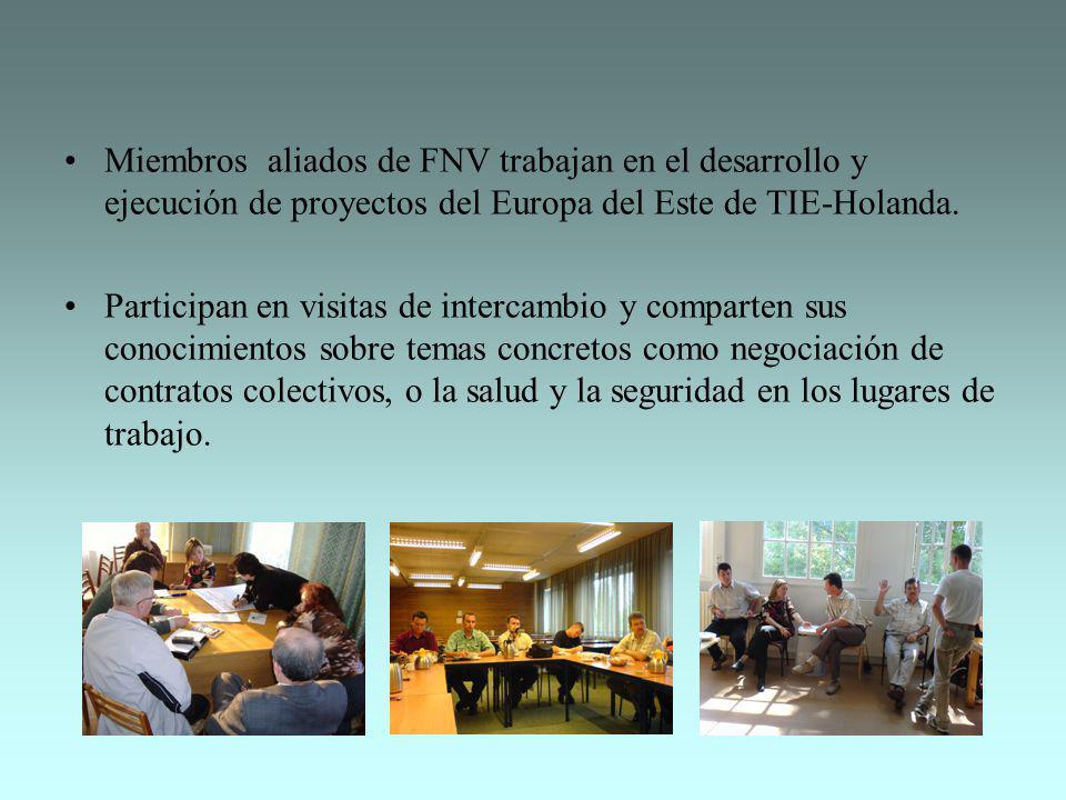 Miembros aliados de FNV trabajan en el desarrollo y ejecución de proyectos del Europa del Este de TIE-Holanda.