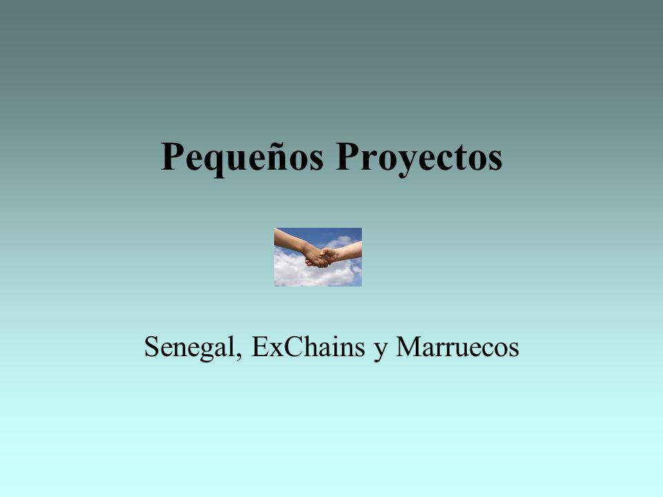 Senegal, ExChains y Marruecos