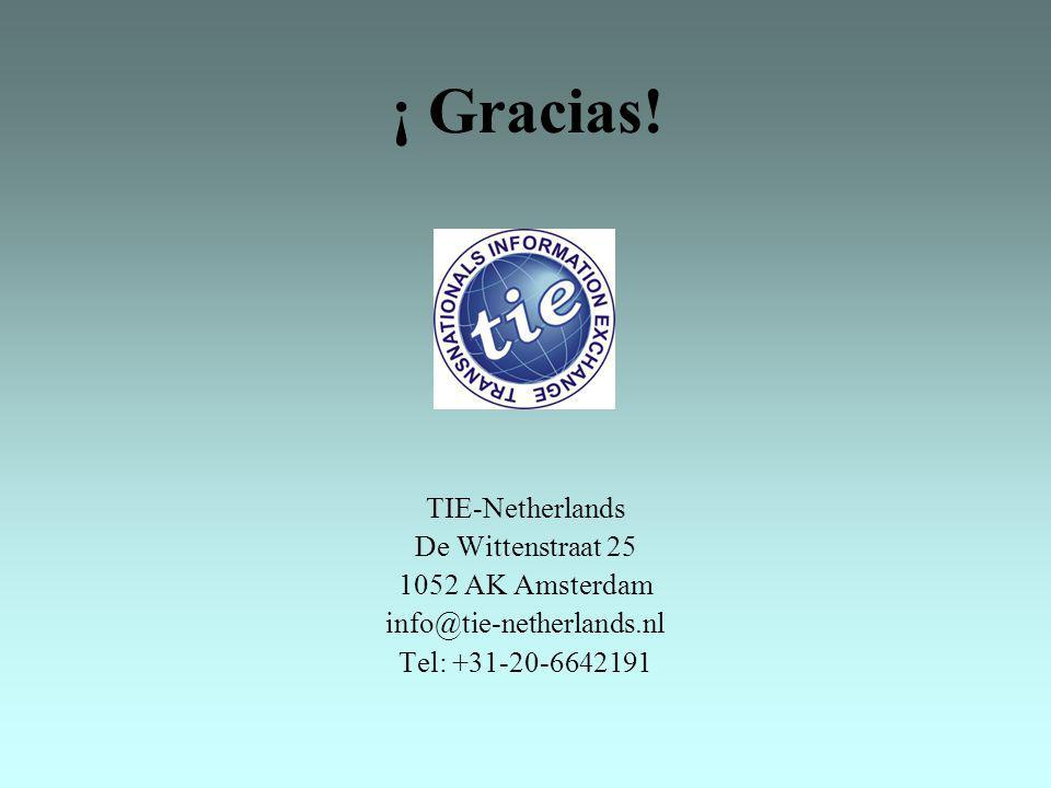 ¡ Gracias! TIE-Netherlands De Wittenstraat 25 1052 AK Amsterdam