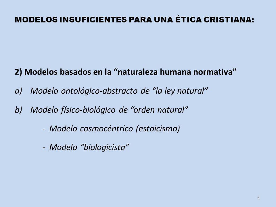 2) Modelos basados en la naturaleza humana normativa