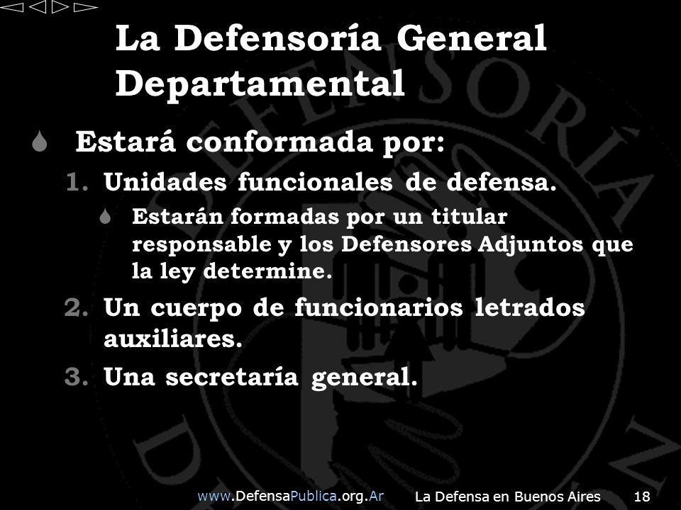 La Defensoría General Departamental