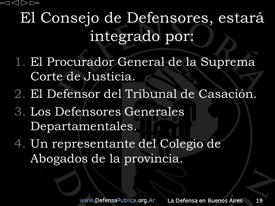 El Consejo de Defensores, estará integrado por: