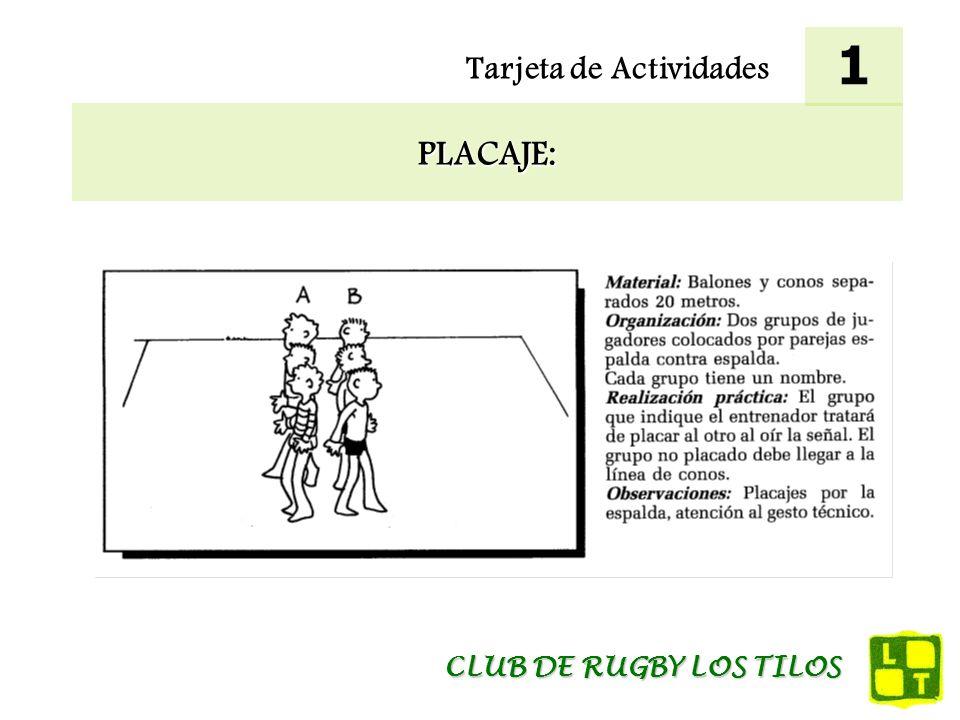 1 Tarjeta de Actividades PLACAJE: CLUB DE RUGBY LOS TILOS